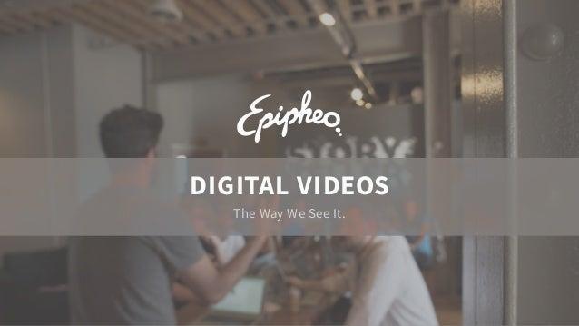 DIGITAL VIDEOS  The Way We See It.