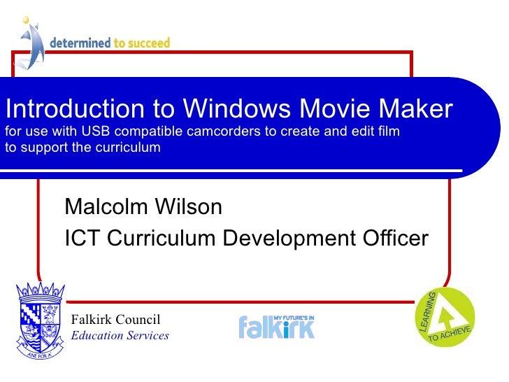 digital video using windows movie maker and usb camera