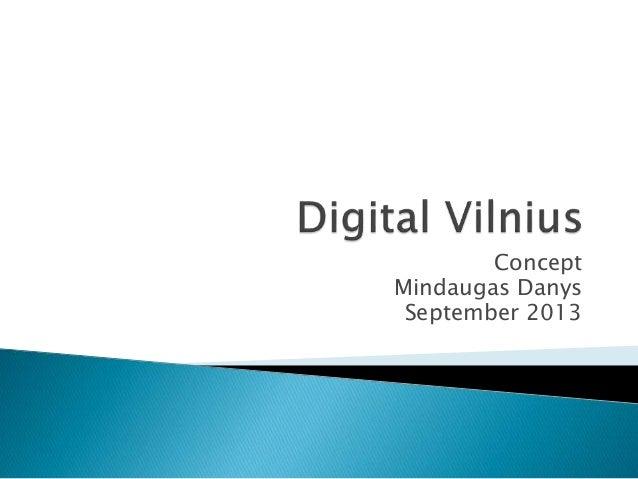 Concept Mindaugas Danys September 2013
