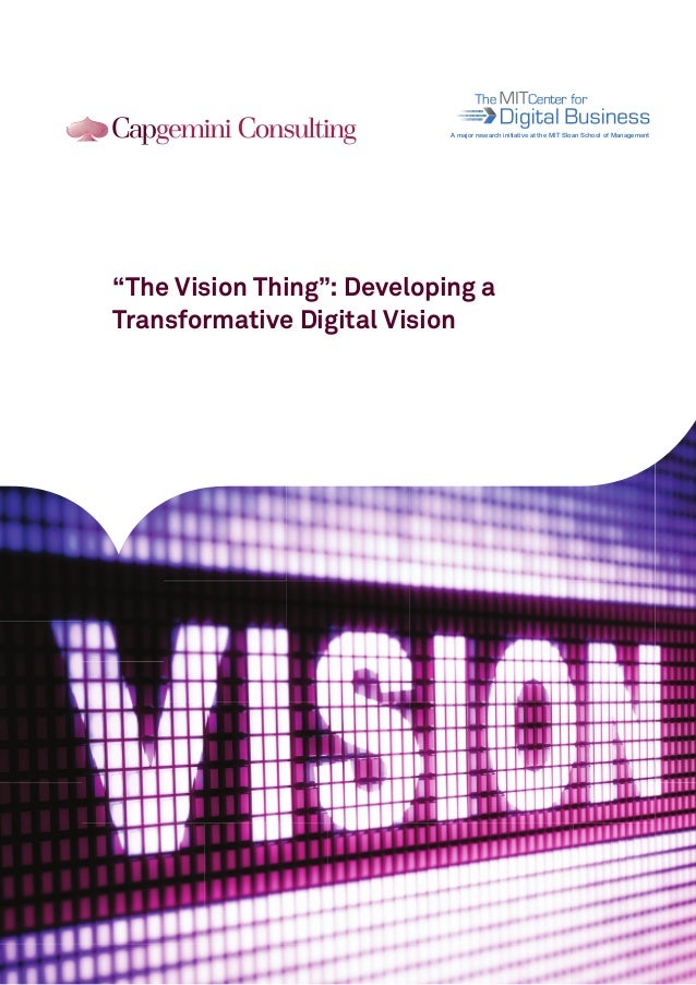 """101011010010 101011010010 101011010010  A major research initiative at the MIT Sloan School of Management  """"The Vision Thi..."""
