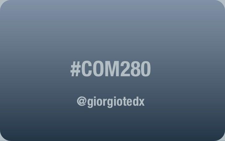 #COM280@giorgiotedx