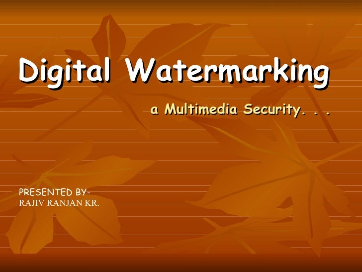 digital watermarking Digital watermarking is defined as the imperceptibly altering a work in order to embed information about that work in the recent years copyright protection of digital content became a serious problem due to rapid development in technology.