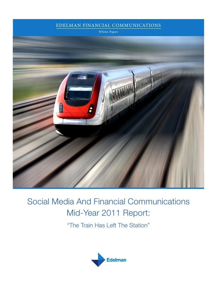 EDELMAN FINANCIAL COMMUNICATIONS                      White PaperSocial Media And Financial Communications          Mid-Ye...