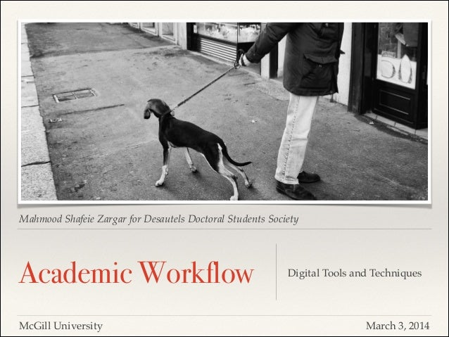 Mahmood Shafeie Zargar for Desautels Doctoral Students Society  Academic Workflow McGill University  Digital Tools and Tec...