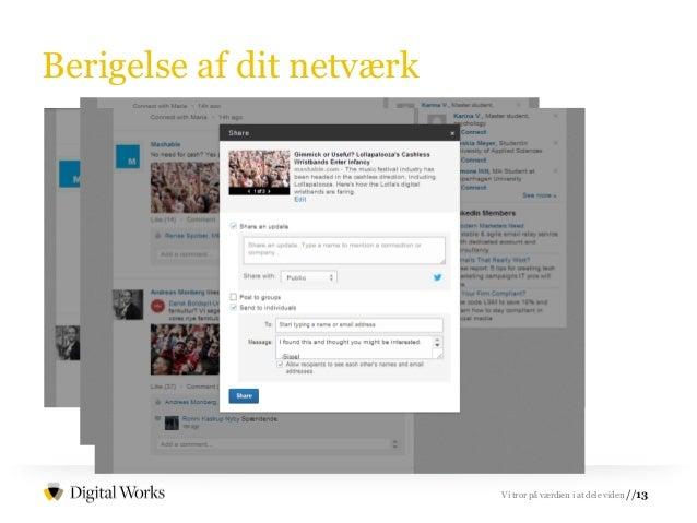 //13Vi tror på værdien i at dele viden Berigelse af dit netværk