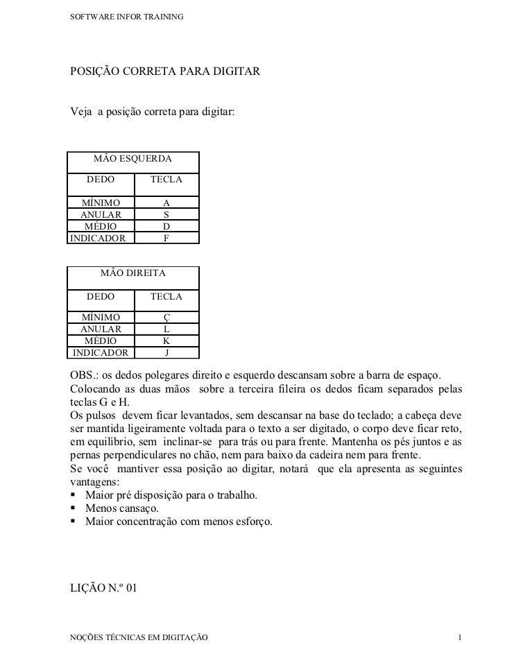 SOFTWARE INFOR TRAININGPOSIÇÃO CORRETA PARA DIGITARVeja a posição correta para digitar:     MÃO ESQUERDA   DEDO          T...