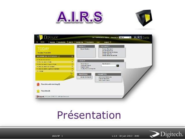 Présentation slide № 1  v.1.0 ∙ 18 juin 2013 ∙ AHO