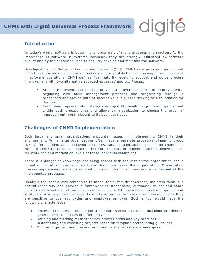 CMMI with Digité Universal Process Framework          Introduction        In today's world, software is becoming a larger ...