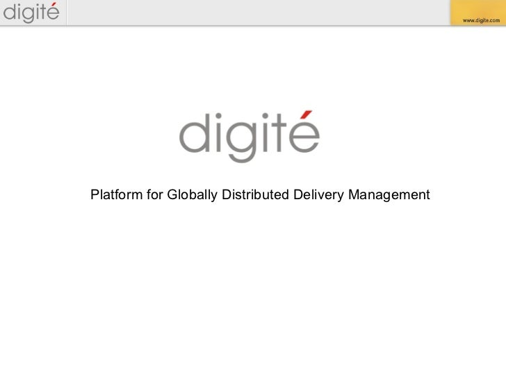 Platform for Globally Distributed Delivery Management