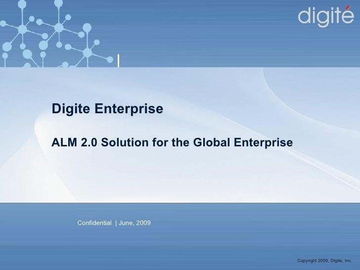Digit e Enterprise ALM 2.0 Solution for the Global Enterprise
