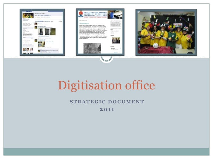 Digitisation office<br />Strategic Document<br />2011<br />
