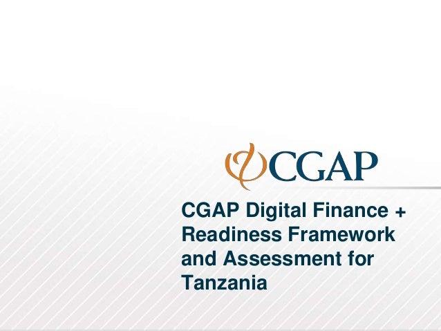 CGAP Digital Finance + Readiness Framework and Assessment for Tanzania