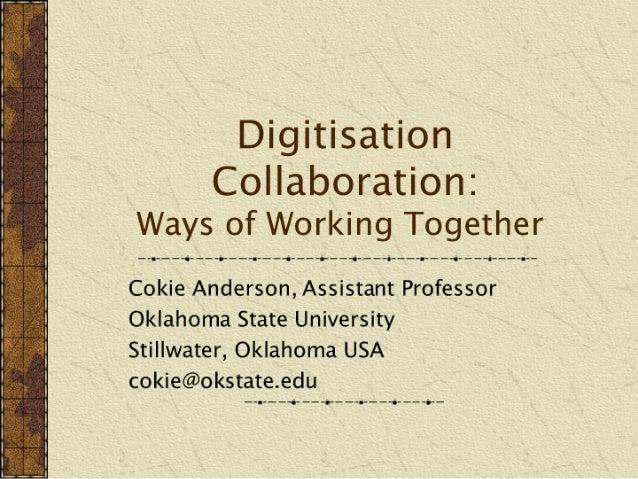 Digitisation  Collaboration
