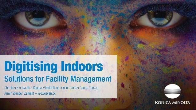 Digitising Indoors - Solutions for Facility Management