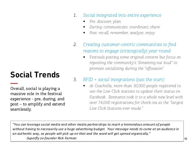 18 Social Trends 1. Social integrated into entire experience § Pre: discover, plan § During: communicate, coordinate,...