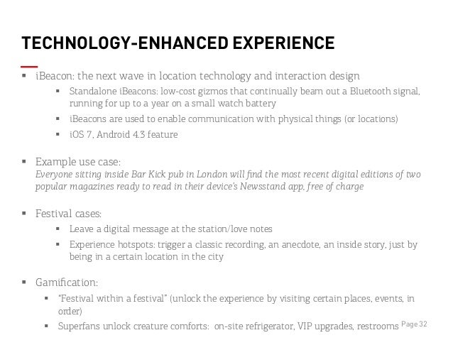 TECHNOLOGY-ENHANCED EXPERIENCE § iBeacon: the next wave in location technology and interaction design § Standalone iBe...