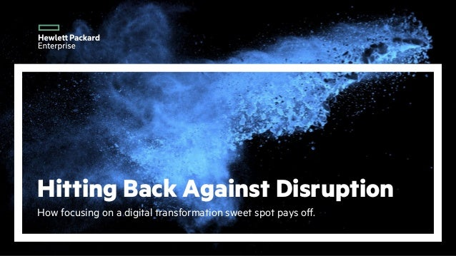 Hitting Back Against Disruption How focusing on a digital transformation sweet spot pays off.