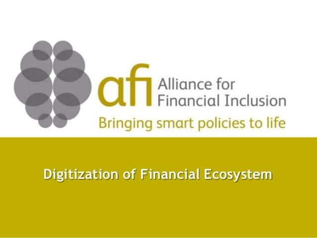 Digitization of Financial Ecosystem