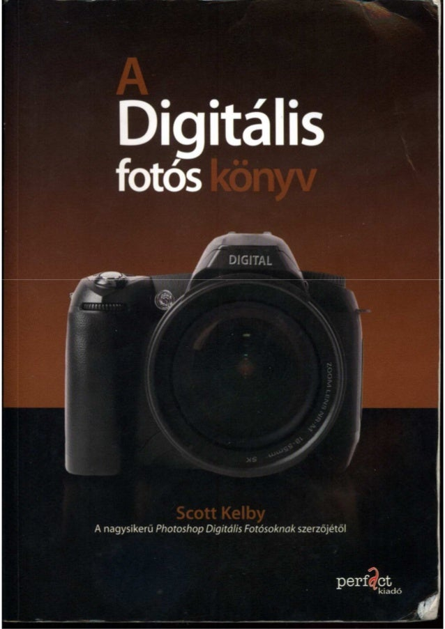 Digitális fotós könyv   scott kelby