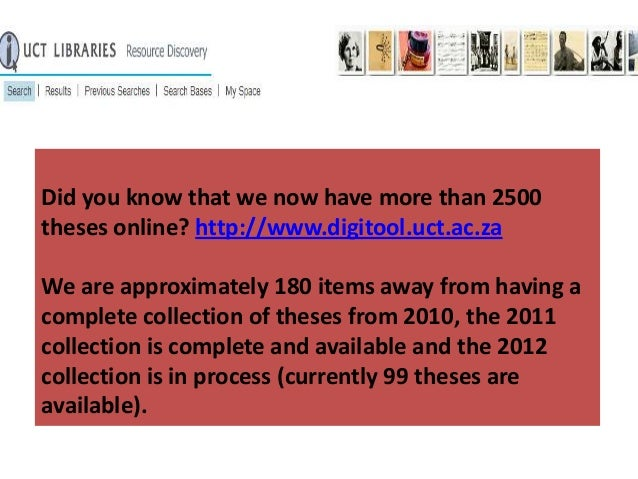 Did you know that we now have more than 2500 theses online? http://www.digitool.uct.ac.za We are approximately 180 items a...