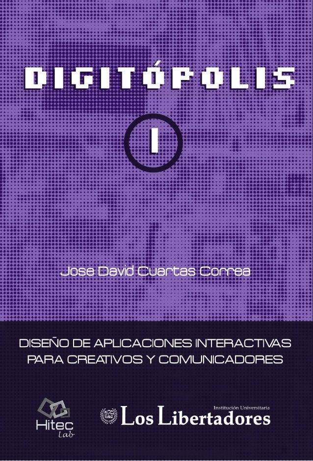 Jose David CuartasCorrea esDiseñador Visual yestudiante del Doctorado en Diseño y Creación, en la Universidad de Caldas (M...