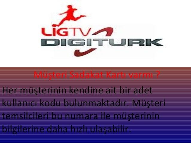 Türkiye genelinde toplam 960 Digitürk Yetkili TeknikServis ve 0 212 473 73 73 no 'lu telefondan 7/24hizmet vermektedir. Ay...