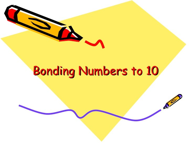 Bonding Numbers to 10