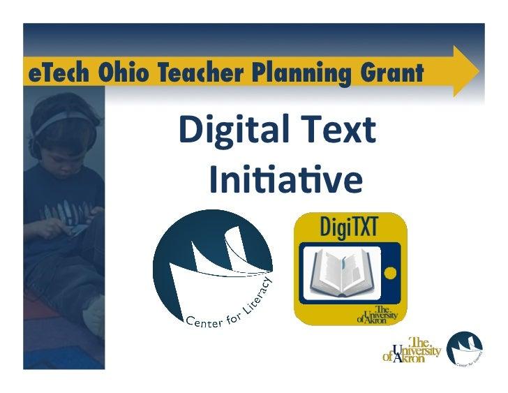 eTech Ohio Teacher Planning Grant             Digital Text               Ini-a-ve                                 ...