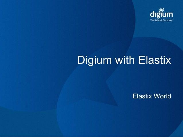 Digium with Elastix Elastix World