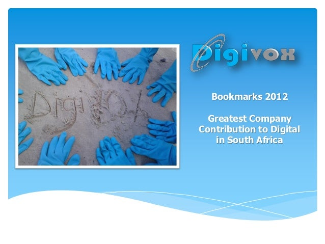 Bookmarks 2012 Greatest CompanyContribution to Digital   in South Africa