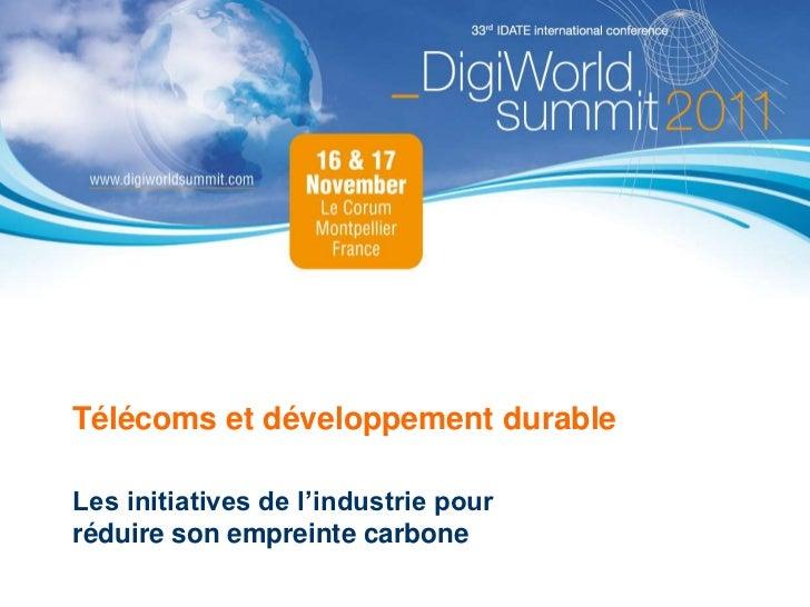 Télécoms et développement durableLes initiatives de l'industrie pourréduire son empreinte carbone