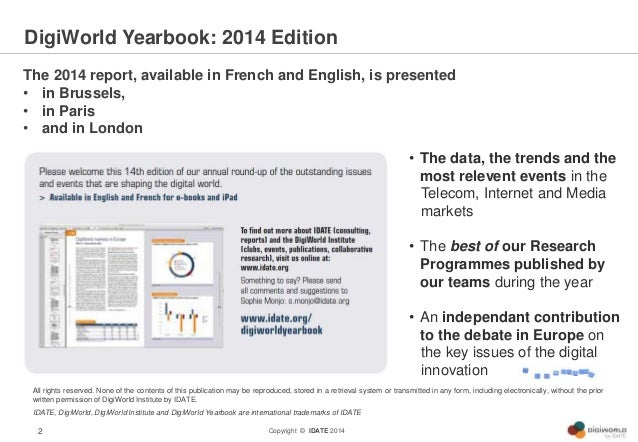 Digiworld Yearbook 2014 : the presentation from IDATE Slide 2