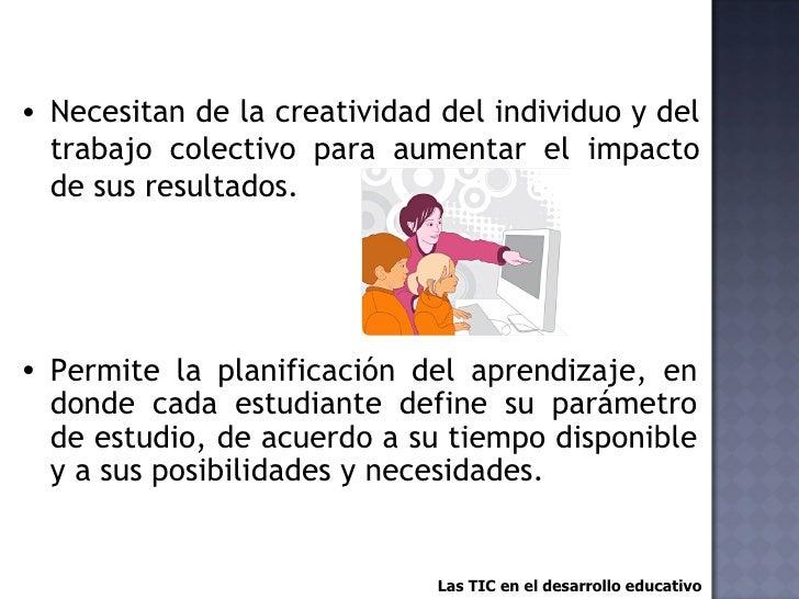 Las TIC en el Desarrollo Educativo Slide 3