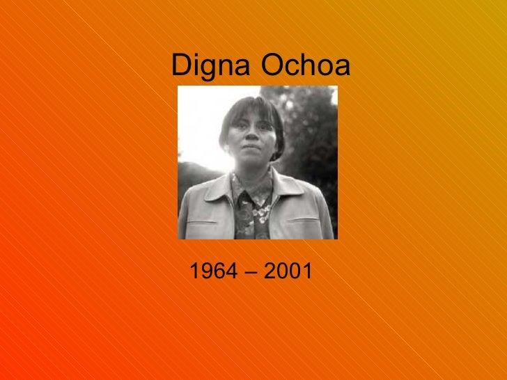 Digna Ochoa 1964 – 2001
