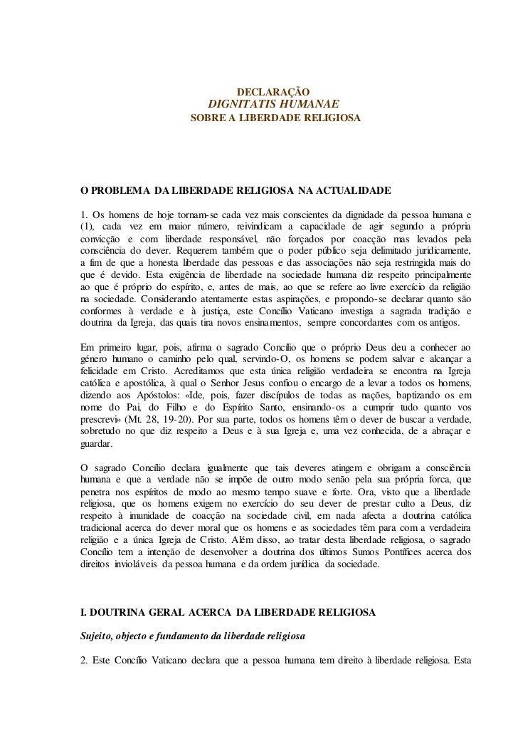 DECLARAÇÃO                               DIGNITATIS HUMANAE                          SOBRE A LIBERDADE RELIGIOSAO PROBLEMA...