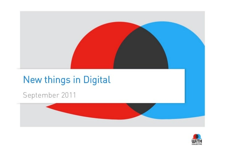 New things in DigitalSeptember 2011