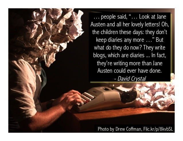 """Photo by Drew Coffman, Flic.kr/p/8kvbSL … people said, """"… Look at Jane Austen and all her lovely letters! Oh, the children..."""