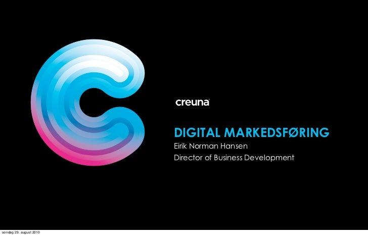 DIGITAL MARKEDSFØRING                          Eirik Norman Hansen                          Director of Business Developme...