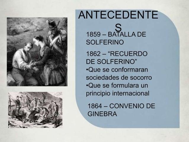 PROTOCOLO I – 1977 PROTOCOLO II – 1977 PROTOCOLO III - 2005 PROTOCOLOS ADICIONALES