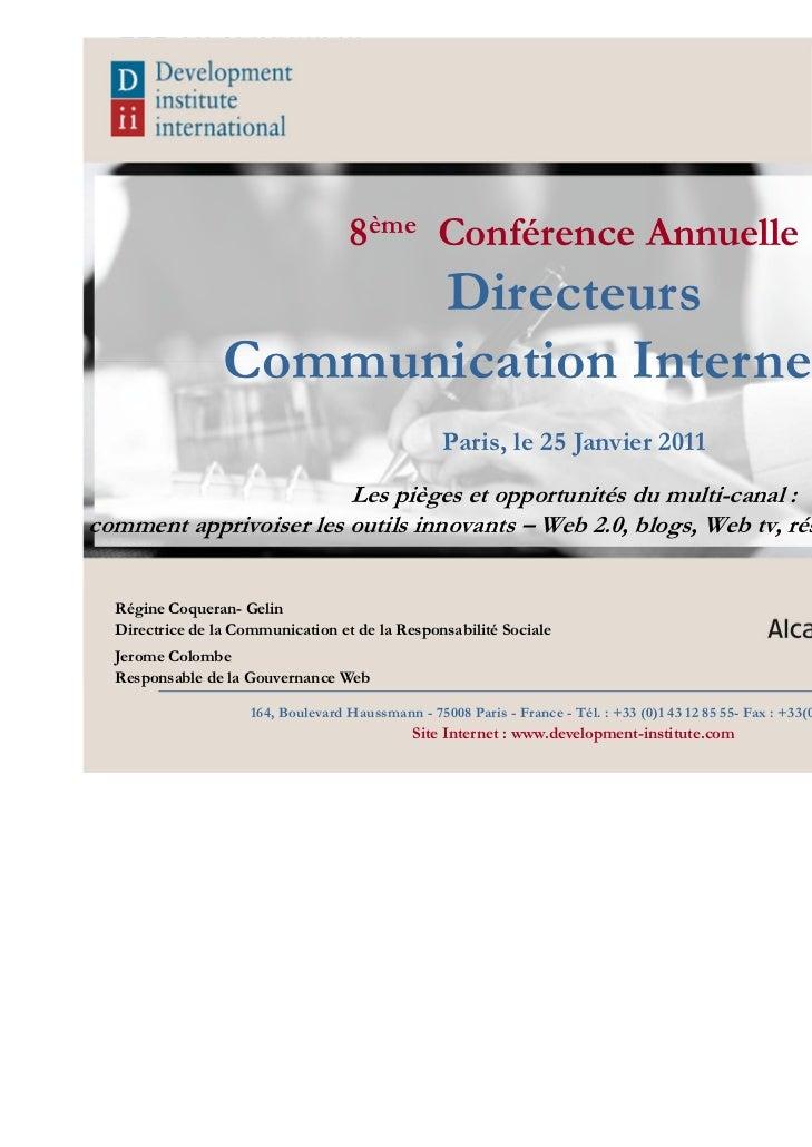 8ème Conférence Annuelle                       Directeurs                 Communication Interne 2011                      ...