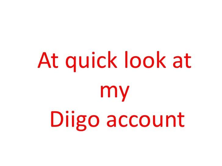 At quick look at myDiigo account<br />