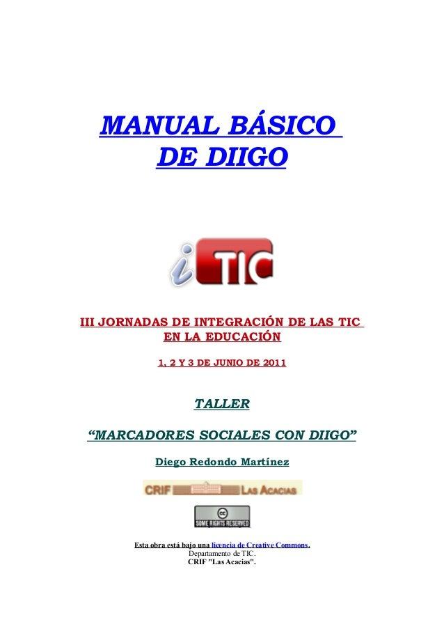 """MANUAL BÁSICO DE DIIGO  III JORNADAS DE INTEGRACIÓN DE LAS TIC EN LA EDUCACIÓN 1, 2 Y 3 DE JUNIO DE 2011  TALLER """"MARCADOR..."""
