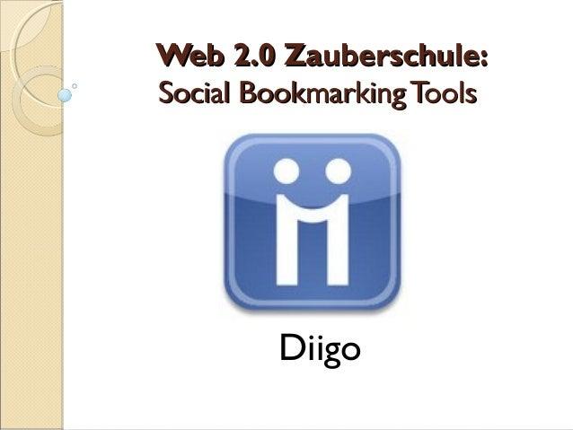 Web 2.0 Zauberschule:Social Bookmarking Tools        Diigo
