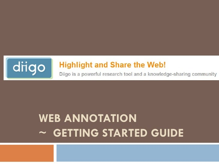 WEB ANNOTATION ~  GETTING STARTED GUIDE