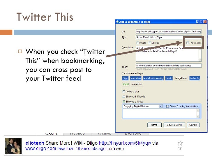 """Twitter This <ul><li>When you check """"Twitter This"""" when bookmarking, you can cross post to your Twitter feed </li></ul>"""
