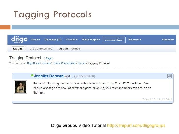 Tagging Protocols Diigo Groups Video Tutorial  http://snipurl.com/diigogroups