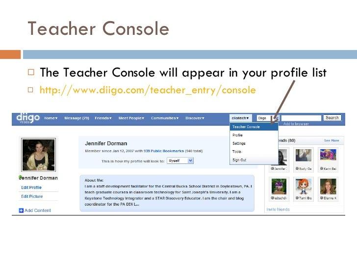 Teacher Console <ul><li>The Teacher Console will appear in your profile list </li></ul><ul><li>http://www.diigo.com/teache...