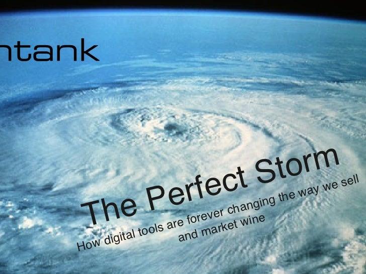 "• The Perfect Storm""                                                                torm ""                               ..."