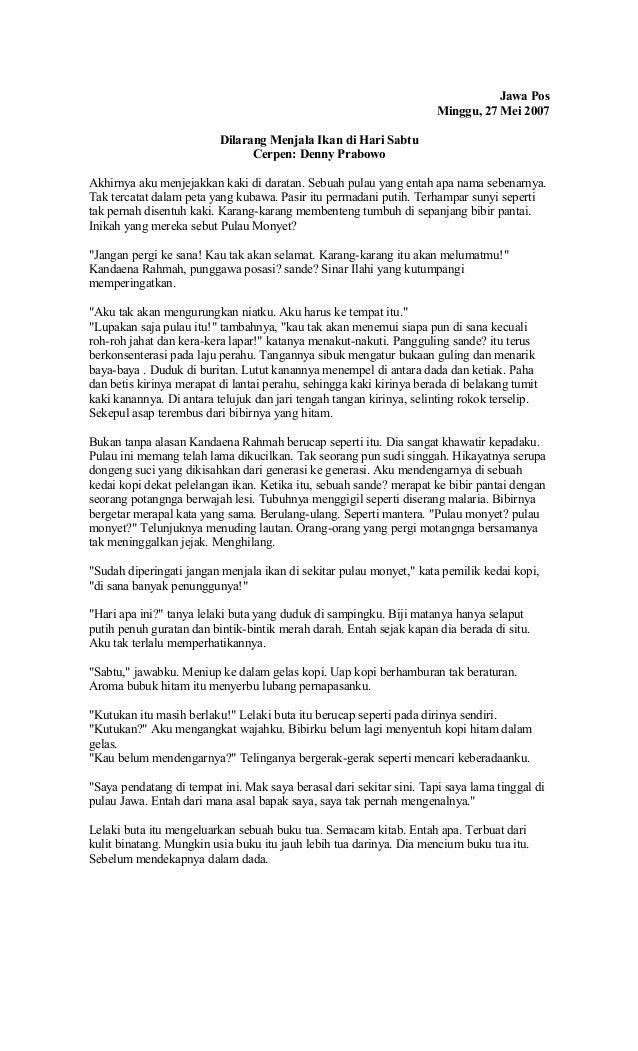 Jawa Pos  Minggu, 27 Mei 2007  Dilarang Menjala Ikan di Hari Sabtu  Cerpen: Denny Prabowo  Akhirnya aku menjejakkan kaki d...