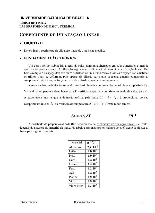 UNIVERSIDADE CATÓLICA DE BRASÍLIA  CURSO DE FÍSICA  LABORATÓRIO DE FÍSICA TÉRMICA  COEFICIENTE DE DILATAÇÃO LINEAR   OBJET...